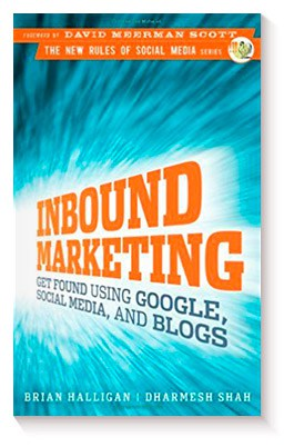 Inbound Marketing, Revised and Updated: Attract, Engage, and Delight Customers Online de Brian Halligan y Dharmesh Shah
