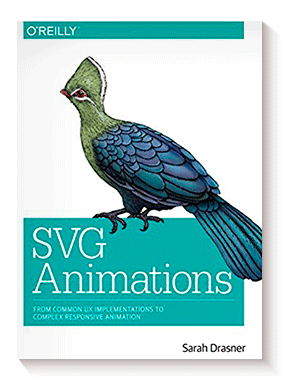 SVG Animations: From Common UX Implementations to Complex Responsive Animation de Sarah Drasner