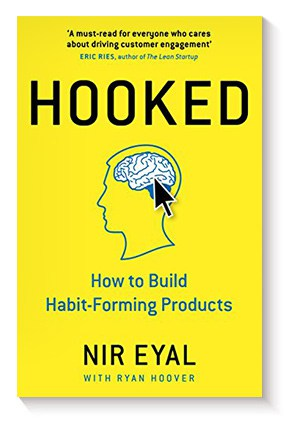 Hooked: How to Build Habit-Forming Products de Nir Eyal