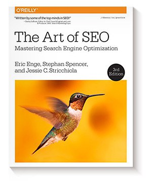 The Art of SEO: Mastering Search Engine Optimization de Eric Enge y Stephan Spencer