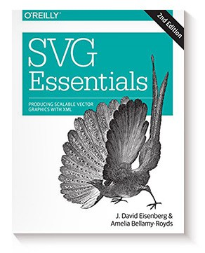SVG Essentials: Producing Scalable Vector Graphics with XML J. David Eisenberg y Amelia Bellamy-Royds