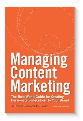 Managing Content Marketing de Robert Rose y Joe Pulizzi