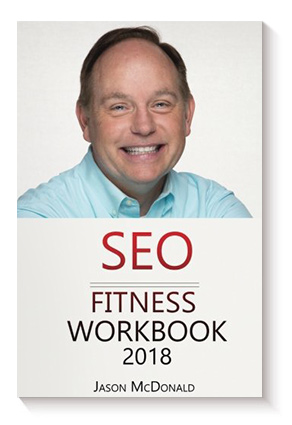 SEO Fitness Workbook: The Seven Steps to Search Engine Optimization Success on Google de Jason McDonald