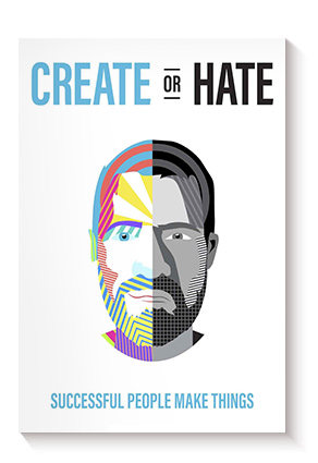 Create Or Hate: Successful People Make Things de Dan Norris