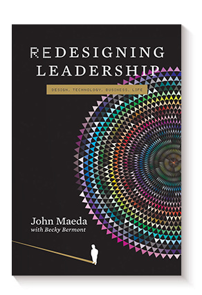 Redesigning Leadership (Simplicity: Design, Technology, Business, Life) de John Maeda