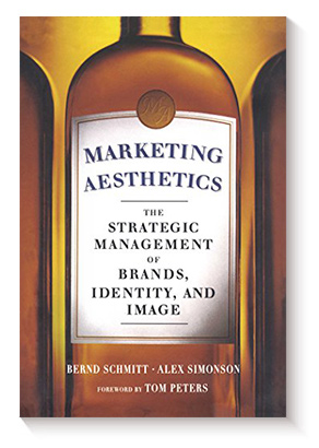 Marketing Aesthetics: The Strategic Management of Brands, Identity, and Image, de Alex Simonson y Bernd H. Schmitt