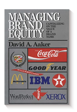 Managing Brand Equity: Capitalizing on the Value of a Brand de David A. Aaker